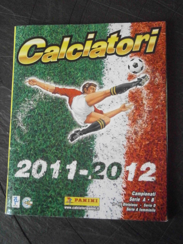CALCIATORI 2011 2012 '11-'12 album figurine PANINI !! COMPLETO + AGGIORNAMENTI ORIG