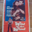 Wild is the Wind Anna MAGNANI Anthony QUINN and Franciosa Original film Movie poster 1957