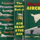 The dumpy book of AIRCRAFT & THE AIR by Henry Sampson original Edition 1957
