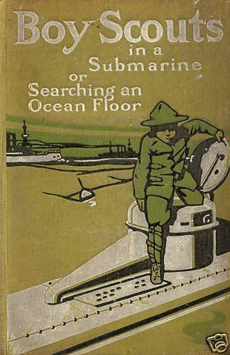 BOY SCOUTS in a SUBMARINE searching an ocean floor Book by H. Ralphon Edition 1912