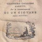 AVVERTIMENTI INCAMMINAMENTO di un giovane alla PITTURA Libro Zanotti 1756