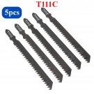 5 Pcs Jigsaw Blades Wood T111C For Wood Plastics Cutting