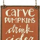 Tin Sign Ornament Fall Decor Carve Pumpkin Cider Home Rustic Autumn Gift New
