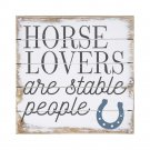 Horse Lovers Are Stable People Sign Rustic Western Home Decor Sign Gift New