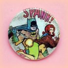 Batman spank - 1.5 inch pinback button, clip or magnet