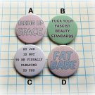 Body positive ~ CHOOSE 1 ~ - 1.5 inch pinback button, clip or magnet