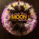Love You To The Moon & Back Wreath