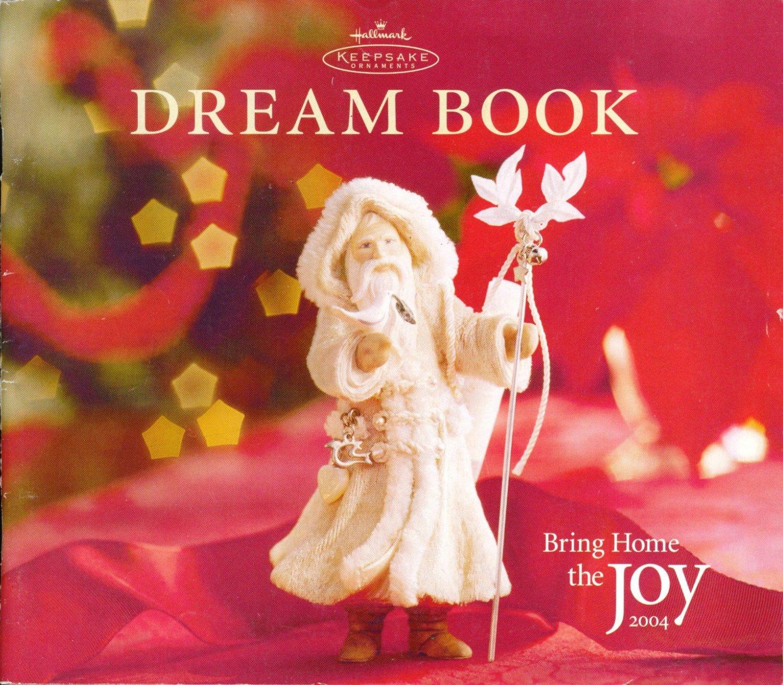 Hallmark 2004 Dream Book Keepsake Ornaments Catalog Collectible
