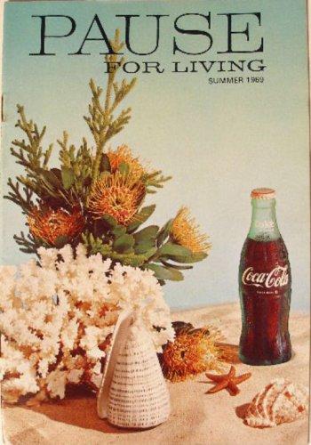 Coca-Cola PAUSE For LIVING Magazine Booklet Vintage Coke Summer 1969 Crafts