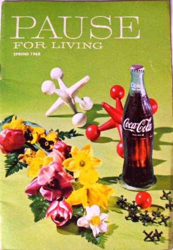Coca-Cola PAUSE For LIVING Magazine Booklet Vintage Coke Spring 1968
