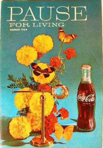 Coca-Cola PAUSE For LIVING Magazine Booklet Vintage Coke Summer 1964