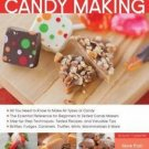 BOOKS The Complete Photo Guide to Candy Making: All You Need to Know to Make All Types