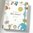 BOOKS Illustration School: Let's Draw! [Includes Book and Sketch Pad]: A Kit with Guid