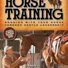 BOOKS Dennis Brouse on Horse Training [Paperback   DVD]: Bonding with Your Horse Throu