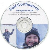 Self Confidence Through Hypnosis CD