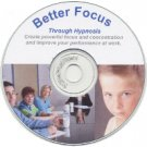 Better Focus Through Hypnosis CD
