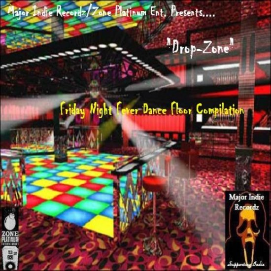 """Drop-Zone"" Friday Night Fever Dance Floor Compilation by Drop-Zone"
