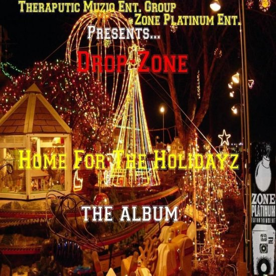 Home For The Holidayz (Christmas Album) by Drop-Zone
