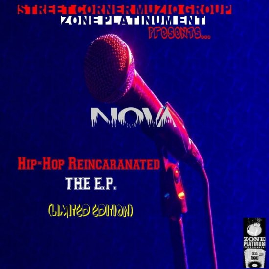Hip-Hop Reincaranated The E.P. (Limited Edition) by Nova/Drop-Zone