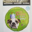 "Hallmark Aren't Birthdays A Royal Pain? Dog Bulldog Helium18"" Balloon NEW"