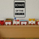 Beware of the CHILDREN Sign Vinyl Wall Decal