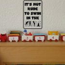 Its not rude to swim in the nude Sign Vinyl Wall Decal