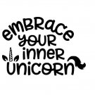 V038 Vinyl Decal Embrace Your Inner Unicorn Sticker Home Wall Cup Car Laptop