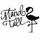 V347 Vinyl Decal Stand Tall Flamingo Home Wall Cup Car Laptop