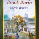 Whispering Brook Farm (Whispering Brook Series) Carrie Bender