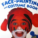 Disney's Face Painting and Costume Book
