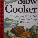 Dinner a Day Slow Cooker: 365 Appetizing and Affordable Meals Your Family Will Love [Plastic Comb]
