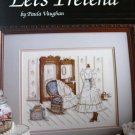 Let's Pretend by Paula Vaughan Cross Stitch