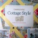 Country Living Cottage Style by Marie Hueston