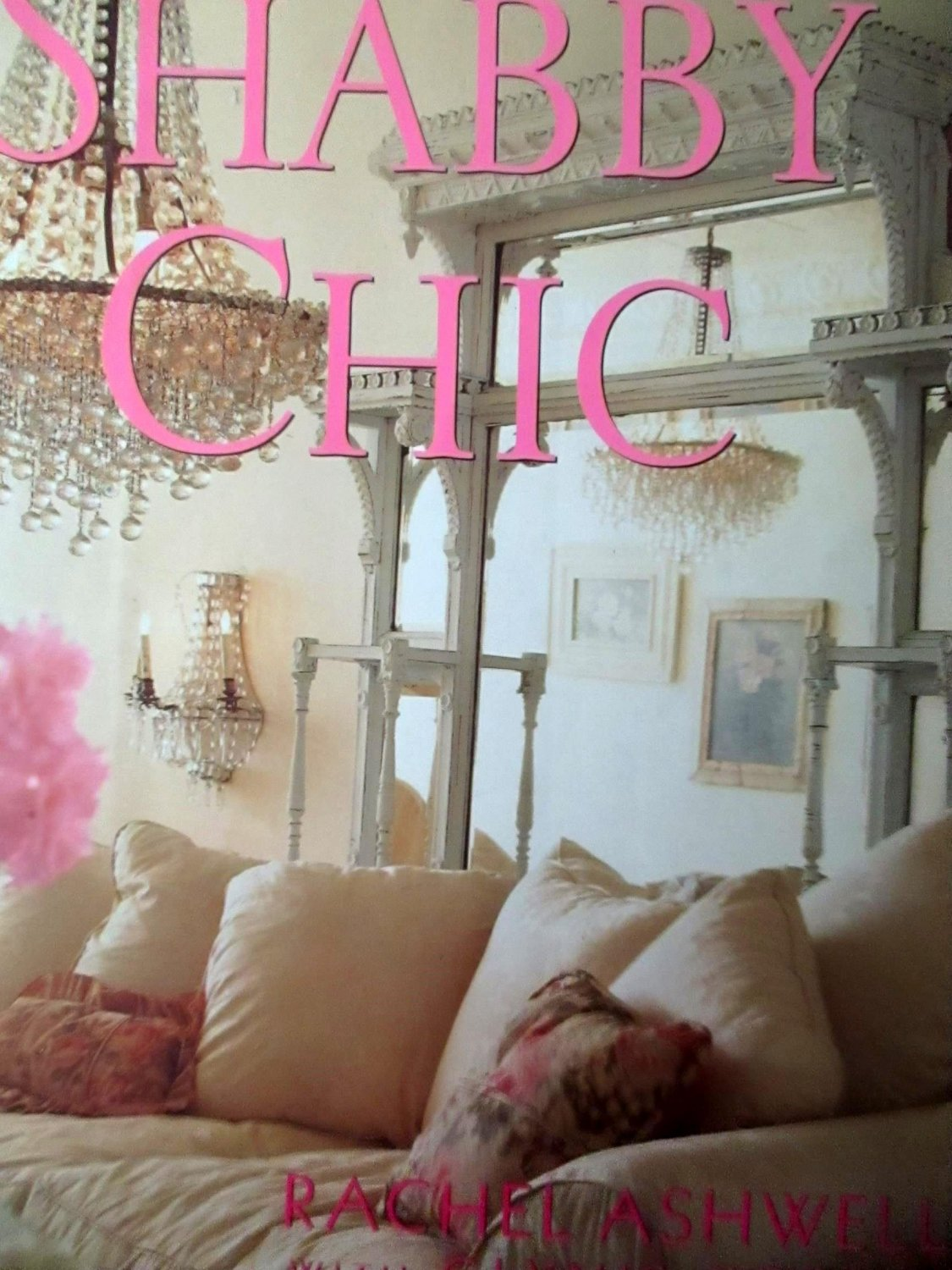 shabby chic by rachel ashwell. Black Bedroom Furniture Sets. Home Design Ideas