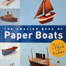 The Amazing Book of Paper Boats by Jerry Roberts