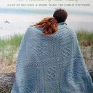 Cables Untangled: An Exploration of Cable Knitting by Melissa Leapman