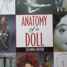 Anatomy of a Doll: The Fabric Sculptor's Handbook by Susanna Oroyan