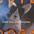 Cute Dogs: Craft your own Pooches Chie Hayano stuffed animals