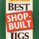 American Woodworker 1992 Best Shop-Built Jigs/Book of Woodworking Techniques