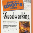The Complete Idiot's Guide To Woodworking 2000 Book by Reed Karen