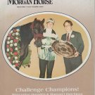 The Morgan Horse Magazine March 1982 Versatility Issue
