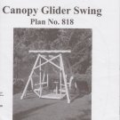 U-Build Canopy Glider Swing Project Plan No.818 Woodworking Plans - UNUSED