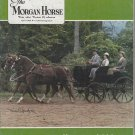 The Morgan Horse Magazine April 1984 Driving Issue