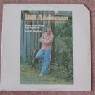 Bill Anderson 1975 Vinyl LP Record Still Sealed