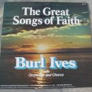 Burl Ives 1981 Vinyl LP Record The Great Songs Of Faith