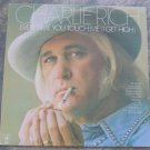 Charlie Rich LP Record Every Time You Touch Me(I Get High) 1975 Vinyl LP Record