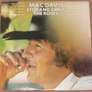 Mac Davis 1974 Vinyl LP Record Stop And Smell The Roses