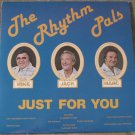 The Rhythm Pals Just For You Vinyl LP Record