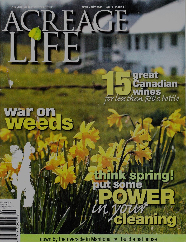 Acreage Life April/May 2006 Magazine Vol.2 Issue 2 Canadian Magazine