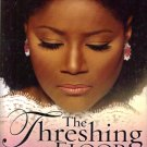 The Treshing Floor by Juanita Bynum
